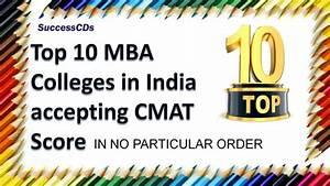 Top 10 CMAT Colleges for MBA | Best MBA Colleges under ...