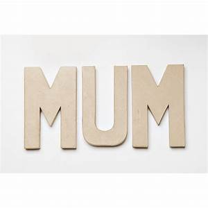 mum paper mache mum letters quotes decopatch With giant paper letters