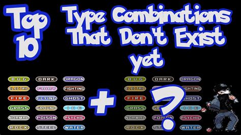 Pokemon Top 10 Type Combinations That Don't Exist Yet W