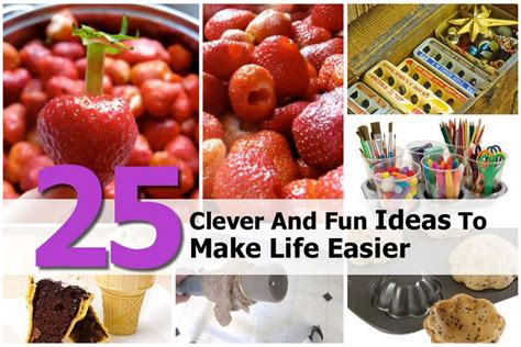 25 Clever And Fun Ideas To Make Life Easier