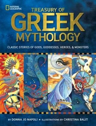 treasury  greek mythology classic stories  gods goddesses heroes monsters  donna jo