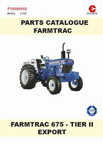 Farmtrac 675 Parts Manual For Long Agribusiness
