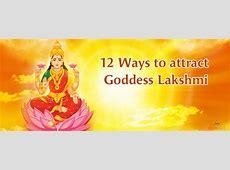 Ways To Attract Goddess Lakshmi, How to attract Lord Lakshmi