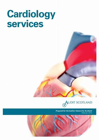 Cardiology Services Scotland Report Heart Audit Reducing