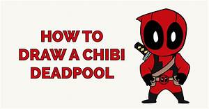 How To Draw A Chibi Deadpool