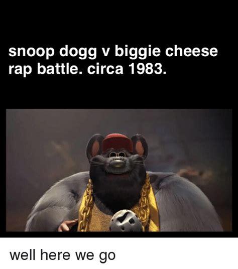 Biggie Cheese Memes - snoop dogg v biggie cheese rap battle circa 1983 well here we go meme on sizzle