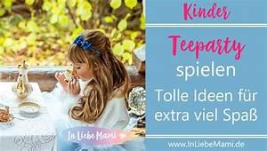 Kindergeschirr Zum Spielen : teeparty spielen rollenspiele f r kinder in liebe mami ~ Orissabook.com Haus und Dekorationen