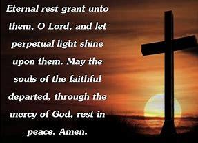 Image result for eternal rest grant unto them