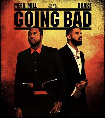 Bad Going Meek Mill Drake Mob Thejasminebrand