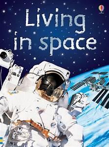 """""""Living in space"""" at Usborne Children's Books #astronaut # ..."""