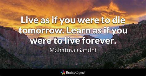 mahatma gandhi       die tomorrow