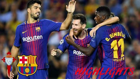 Barcelona Vs. Celta Vigo (1-1) Highlights - YouTube