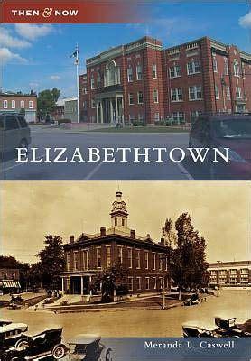 barnes and noble elizabethtown ky elizabethtown kentucky then and now series by meranda l