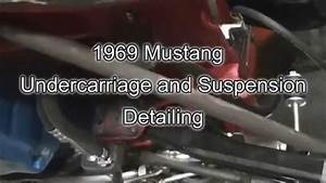 Steering  Suspension Undercarriage Detailing 1969 Mustang