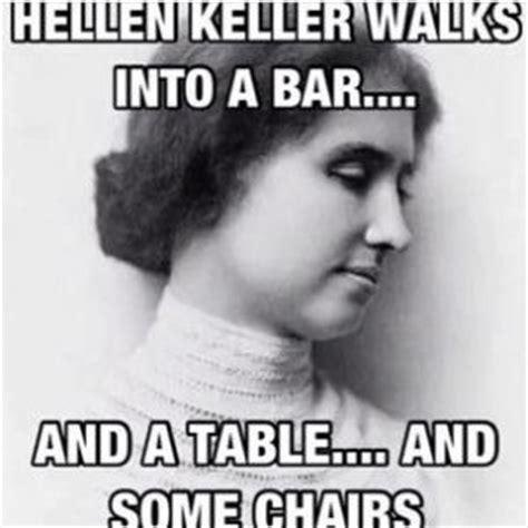 Helen Keller Memes - best helen keller jokes kappit