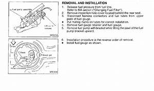 I Am Replacing My Fuel Pump On A 1997 Nissan Pathfinder  I