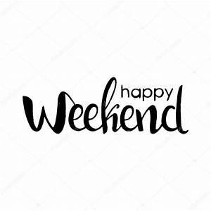 Happy Weekend De : happy weekend handgeschrieben tinte schriftzug stockvektor lawkeeper 129442996 ~ Eleganceandgraceweddings.com Haus und Dekorationen
