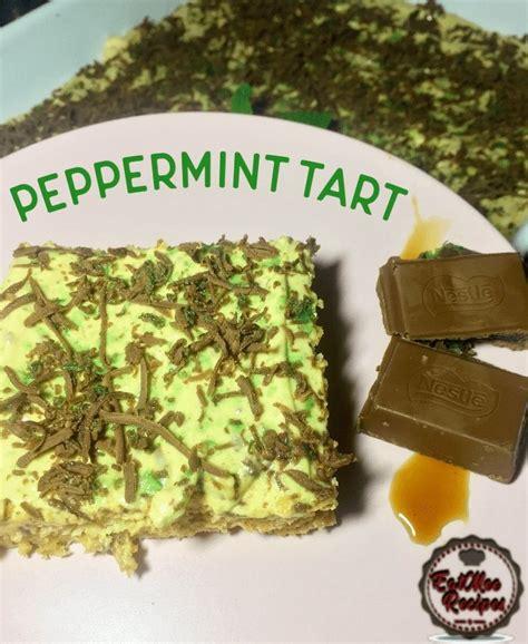 Peppermint Tart Recipe in 2020 | African dessert, South ...