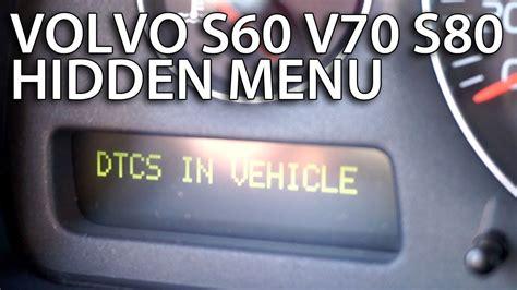 enter hidden dtc menu  volvo   xc