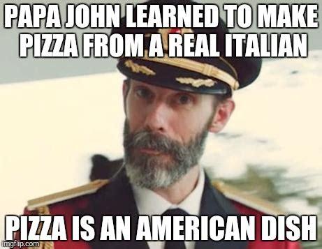 Papa Johns Memes - captain obvious imgflip