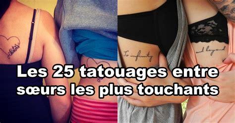 Les 25 Tatouages Entre S�urs Les Plus Touchants Québec