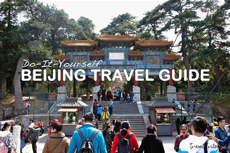 beijing tourism bureau beijing travel guide china diy travel trilogytravel