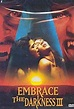 Embrace the Darkness 3 (Video 2002) - IMDb