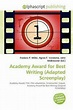 Academy Award for Best Writing (Adapted Screenplay) by ...
