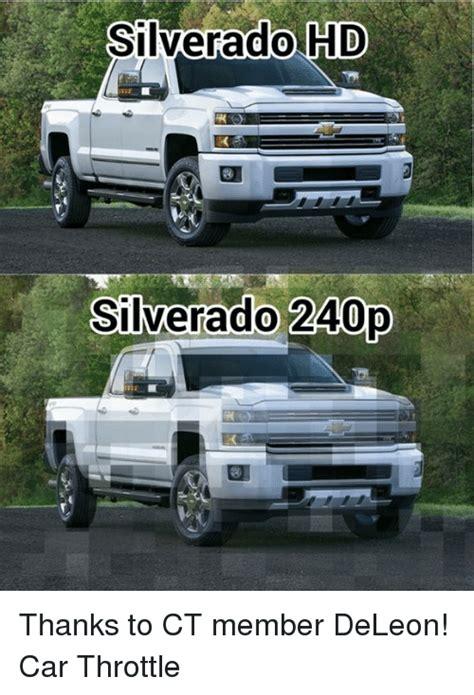 Silverado Meme - silverado hd silverado 240p thanks to ct member deleon car throttle cars meme on sizzle
