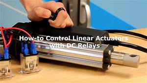 How To Control Linear Actuators With Dc Relays