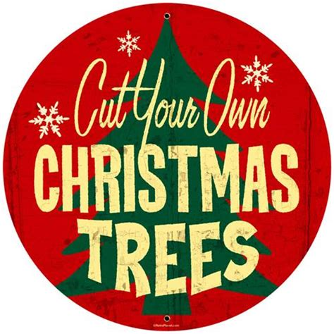 primitive metal christmas signs with cut your own trees trees cut your own tin metal sign reproduction american yesteryear metal signs