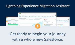 Migration Assistant: Your Path into the Lightning ...