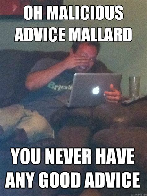 Advice Meme - advice memes 28 images advice dog meme generator 28 images advice dog bad advice meme memes