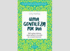 Livro 'Uma gentileza por dia' sugere 365 atitudes de