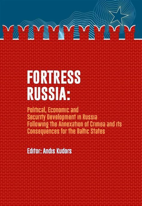 Cietoksnis Krievija: politiskā, ekonomiskā un drošības ...