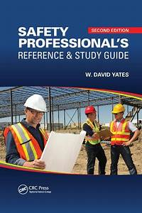 Safety Professional U0026 39 S Reference And Study Guide