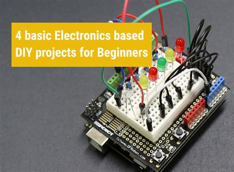 basic electronics based diy projects  beginners