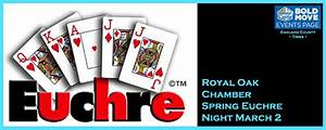 Royal Oak Chamber Spring Euchre Night March 2 | Oakland ...