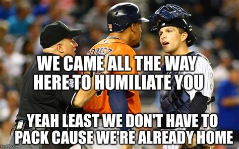 Yankees Suck Memes - yankee loss to astros imgflip