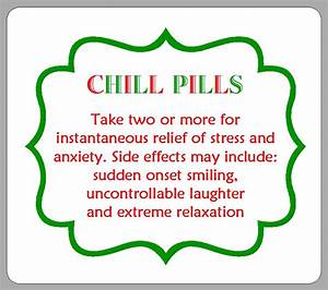 Chill pills a for Chill pills label printable