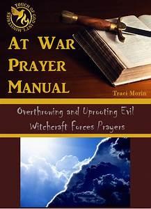 Spiritual Warfare Prayer Manual To Defeat The Enemy