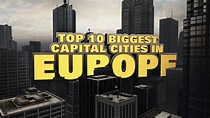 Top 10 Biggest Capital Cities in Europe 2014 - YouTube