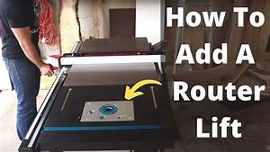 Adding A Router Lift To Table Saw Extension Wing      Diy