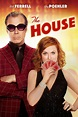 The House (2017) - Posters — The Movie Database (TMDb)