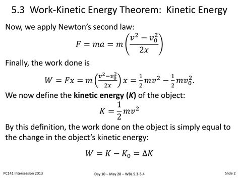 In other words, the work done is equal to the change in k.e. PPT - 5.3 The Work-Energy Theorem: Kinetic Energy PowerPoint Presentation - ID:1564004