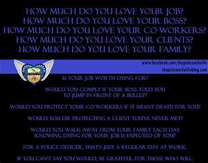FOR THOSE WHO R... Police Lives Quotes