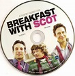 EGB: Movie Friday BREAKFAST WITH SCOT