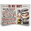 Amazon.com: to My Wife You are Braver Than You Believe ...
