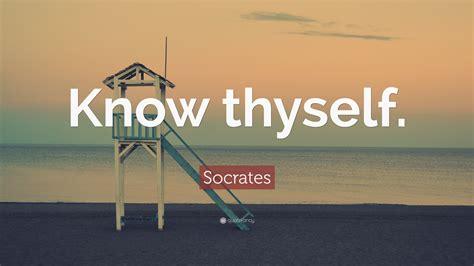 socrates quote  thyself  wallpapers quotefancy