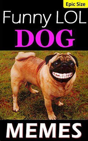 memes funny lol dog memes extra large epic super pack